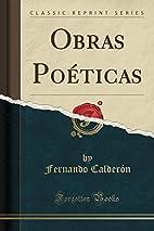 Obras Poéticas (Classic Reprint)…