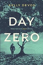 Day Zero (Day Zero Duology, 1) – tekijä:…