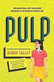 Pulp – tekijä: Robin Talley