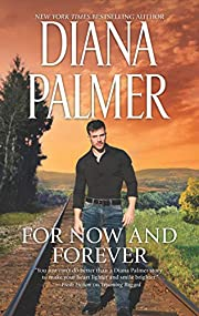 For Now and Forever by Diana Palmer