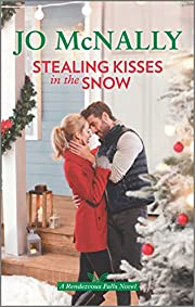 Stealing Kisses in the Snow (Rendezvous…