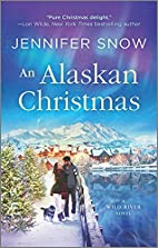 An Alaskan Christmas (A Wild River Novel) by…
