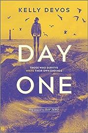 Day One (Day Zero Duology, 2) – tekijä:…