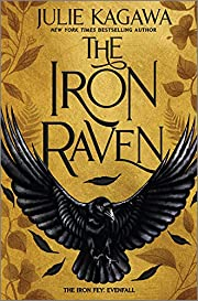 The Iron Raven (The Iron Fey: Evenfall) by…