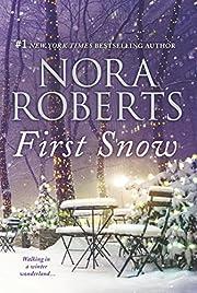 First Snow: An Anthology de Nora Roberts