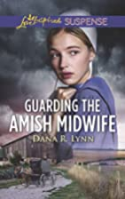 Guarding the Amish Midwife (Amish Country…