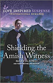 Shielding the Amish Witness (Love Inspired…