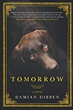 Tomorrow: A Novel by Damian Dibben
