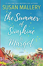 The Summer of Sunshine and Margot de Susan…