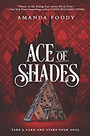 Ace of Shades (The Shadow Game Series) por…
