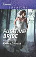 Fugitive Bride (Campbell Cove Academy) by…