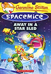 Away in a Star Sled (Geronimo Stilton…