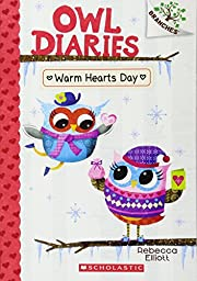 Warm Hearts Day: A Branches Book (Owl…
