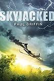 Skyjacked av Paul Griffin