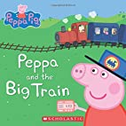 Peppa and the Big Train by E-One