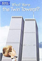 What Were the Twin Towers? por Jim O'Connor