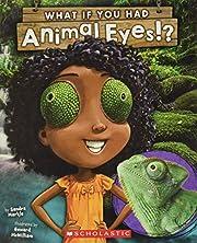What If You Had Animal Eyes? por Sandra…