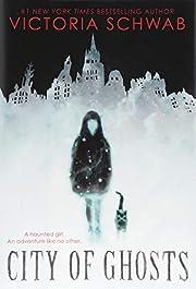City of Ghosts de Victoria Schwab