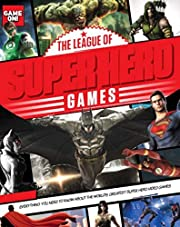 The League of Super Hero Games (Game On!) by…
