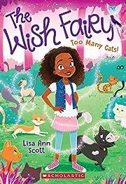Too Many Cats! (The Wish Fairy #1) por Lisa…