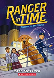 Disaster on the Titanic (Ranger in Time #9),…