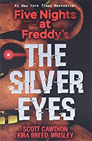 Five Nights at Freddy's: The Silver Eyes por…