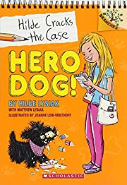 Hero Dog!: A Branches Book (Hilde Cracks the…
