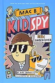 Mac Undercover (Mac B., Kid Spy #1) av Mac…