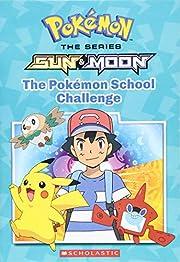 The Pokémon School Challenge (Pokémon:…