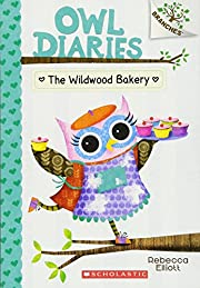 The Wildwood Bakery: A Branches Book (Owl…