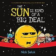 The Sun Is Kind of a Big Deal av Nick Seluk