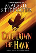 Call Down the Hawk (The Dreamer Trilogy,…