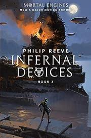 Infernal Devices (Mortal Engines, Book 3) de…