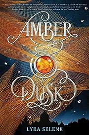 Amber & Dusk av Lyra Selene