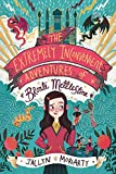 The extremely inconvenient adventures of Bronte Mettlestone / Jaclyn Moriarty ; illustrations by Kelly Canby