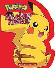 All About Pikachu (Pokémon) af Simcha…
