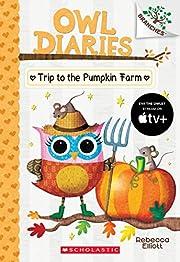 Trip to the Pumpkin Farm: A Branches Book…