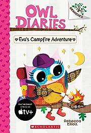 Eva's Campfire Adventure: A Branches Book…