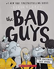 The Bad Guys. 10, The Bad Guys in the…
