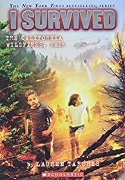 I Survived the California Wildfires, 2018 (I…