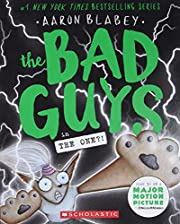 The Bad Guys in The One?! (The Bad Guys #12)…