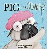 Pig the Stinker (Pig the Pug) de Aaron…