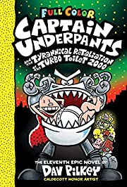 Captain Underpants and the Tyrannical…