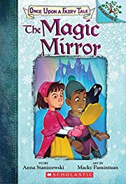 The Magic Mirror: A Branches Book (Once Upon…