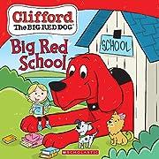 Big Red School (Clifford the Big Red Dog…