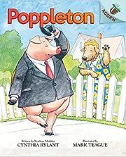 Poppleton: An Acorn Book (Poppleton #1): An…