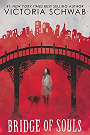 Bridge of Souls (City of Ghosts #3) (3) de…