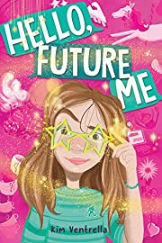 Hello, Future Me af Kim Ventrella
