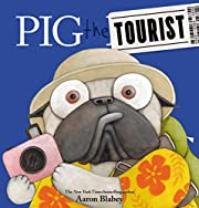 Pig the Tourist (Pig the Pug) av Aaron…