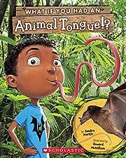 What If You Had an Animal Tongue!? av Sandra…